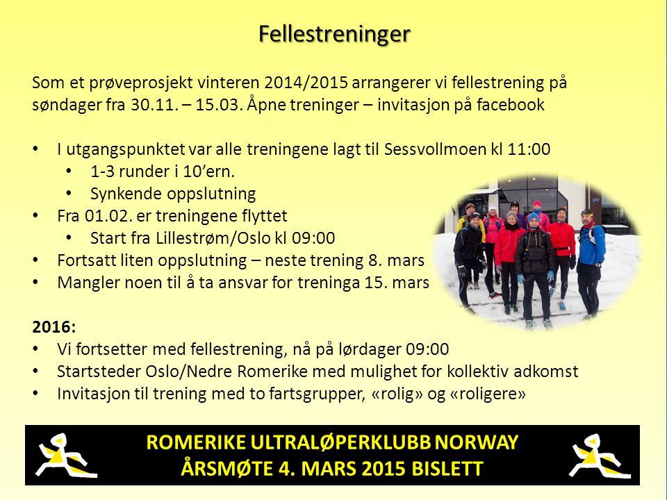 ROMERIKE ULTRALØPERKLUBB NORWAY ÅRSMØTE 4. MARS 2015 BISLETT Fellestreninger Som et prøveprosjekt vinteren 2014/2015 arrangerer vi fellestrening på sø