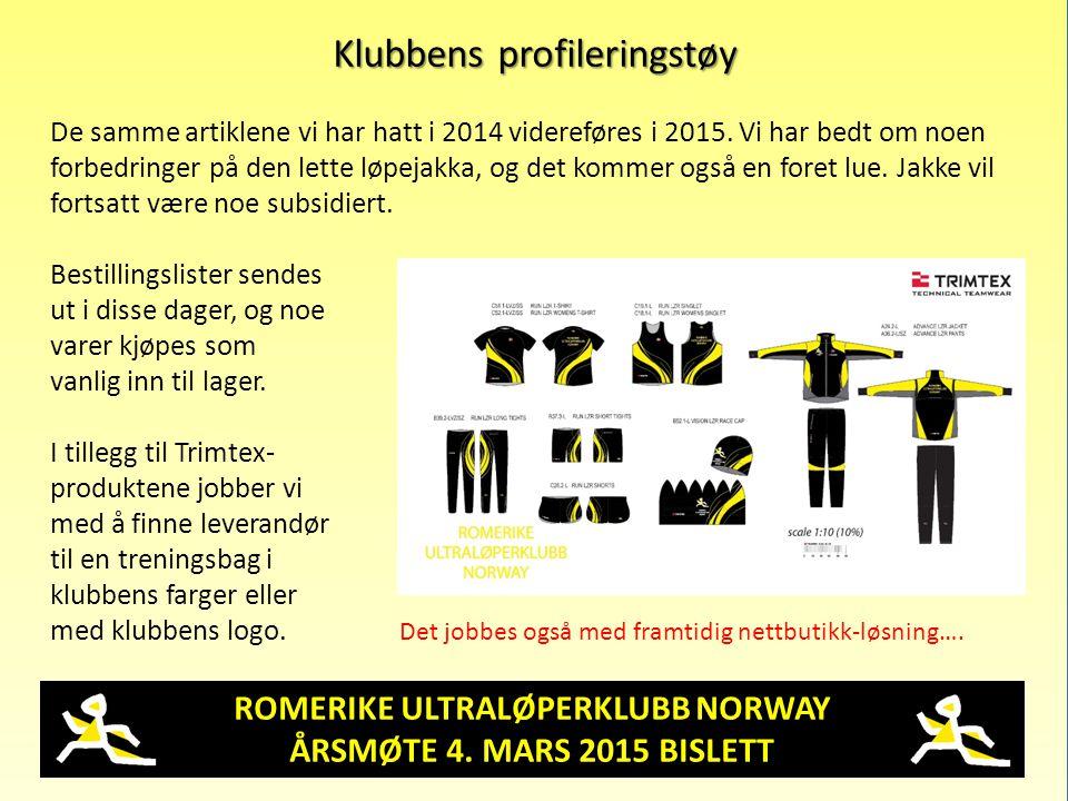 ROMERIKE ULTRALØPERKLUBB NORWAY ÅRSMØTE 4. MARS 2015 BISLETT Klubbens profileringstøy De samme artiklene vi har hatt i 2014 videreføres i 2015. Vi har