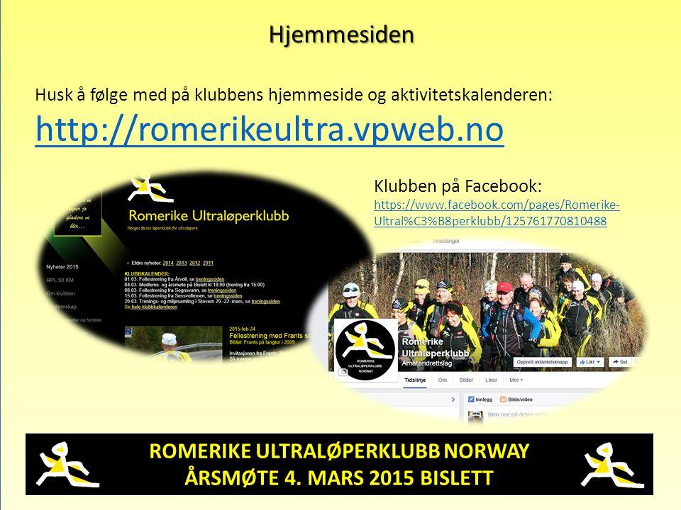 ROMERIKE ULTRALØPERKLUBB NORWAY ÅRSMØTE 4. MARS 2015 BISLETT Hjemmesiden Husk å følge med på klubbens hjemmeside og aktivitetskalenderen: http://romer