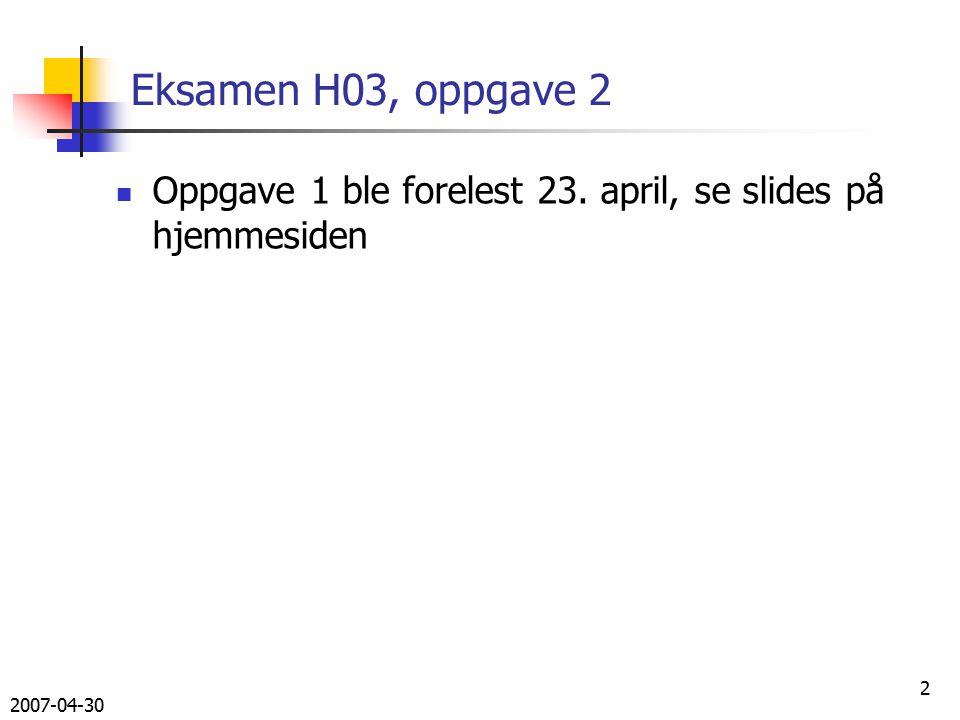 2007-04-30 43 Oppgave 2 b – class Geografikunnskaper void skrivUt(){ Iterator it = LandOversikt.keySet().iterator(); while (it.hasNext()){ String nøkkel = (String) it.next(); System.out.println(nøkkel + ); Land land = (Land) LandOversikt.get(nøkkel); land.skrivUtAlleLand(); System.out.println( **************** ); }