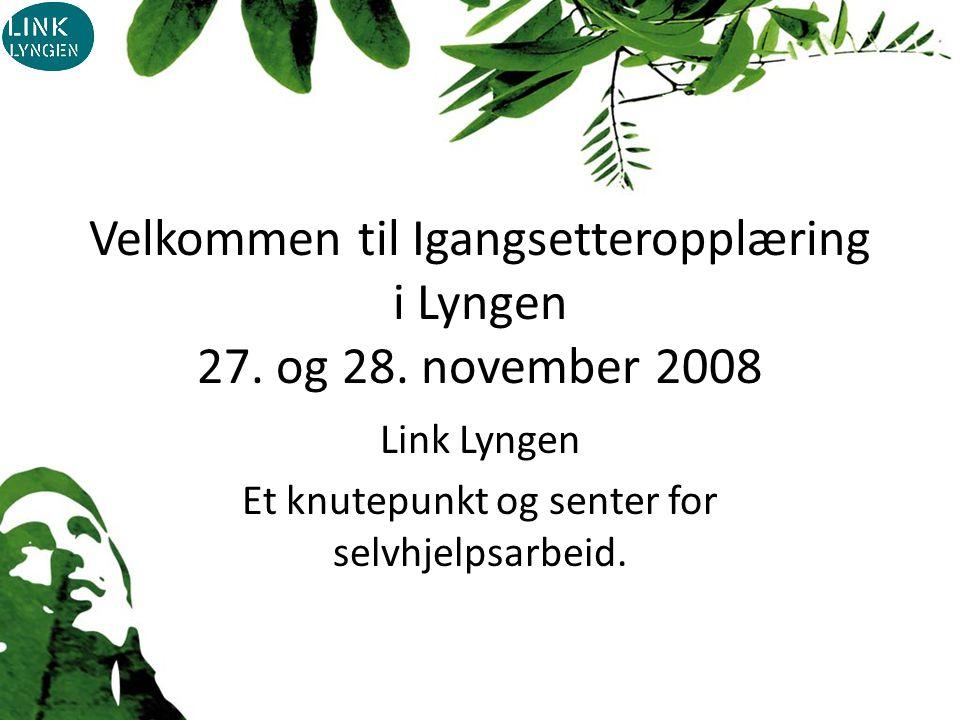 Velkommen til Igangsetteropplæring i Lyngen 27. og 28.