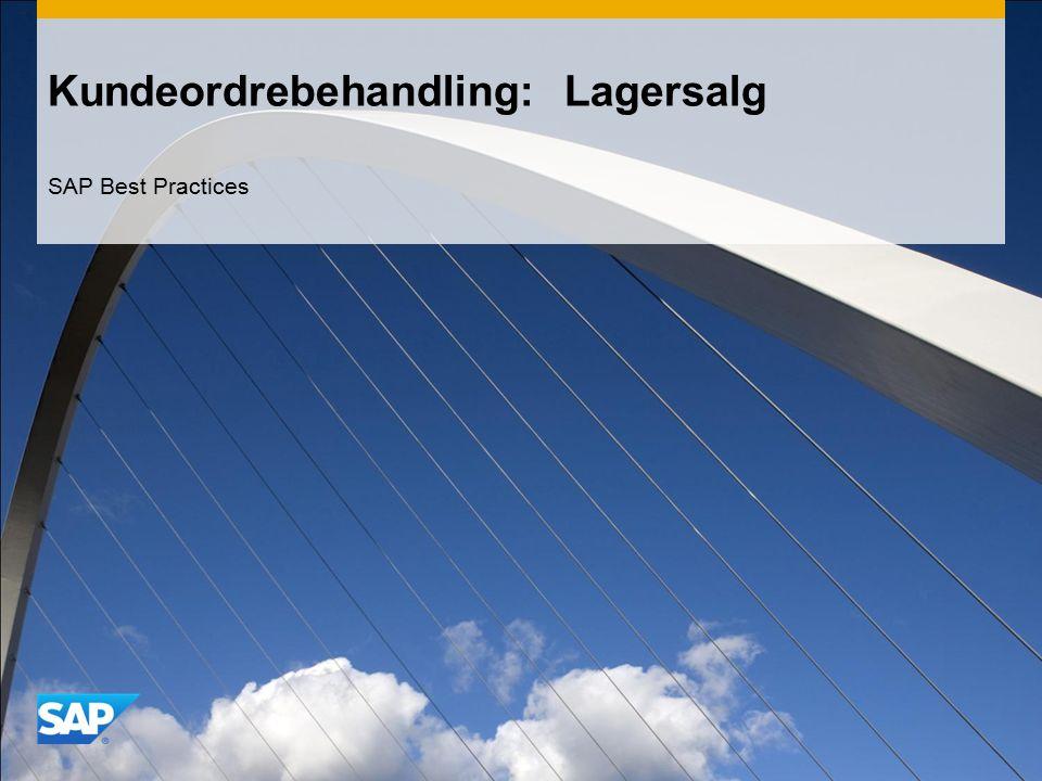 Kundeordrebehandling: Lagersalg SAP Best Practices