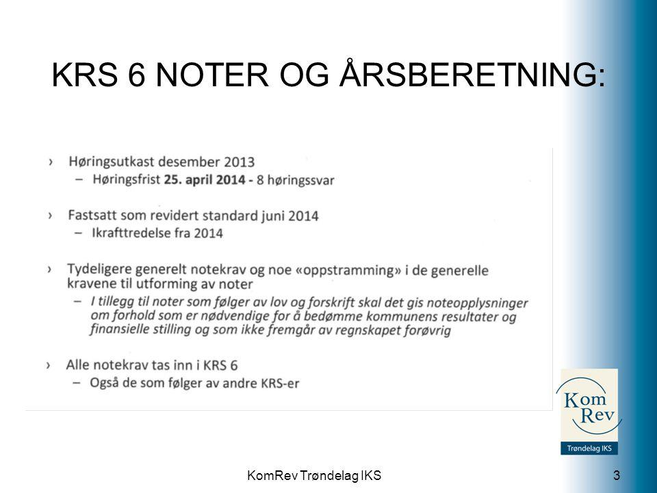 KomRev Trøndelag IKS KRS 6 NOTER OG ÅRSBERETNING: 3