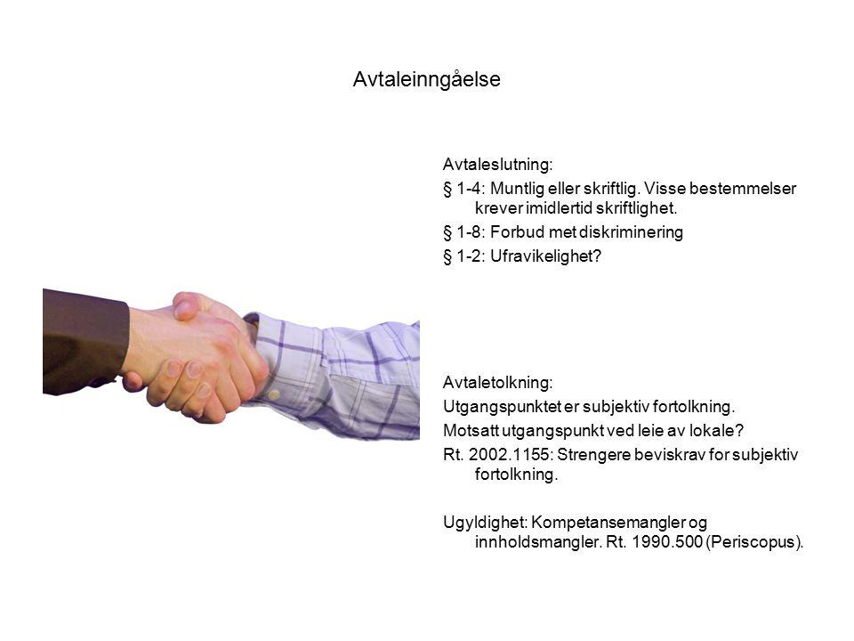 Avtaleinngåelse Avtaleslutning: § 1-4: Muntlig eller skriftlig.