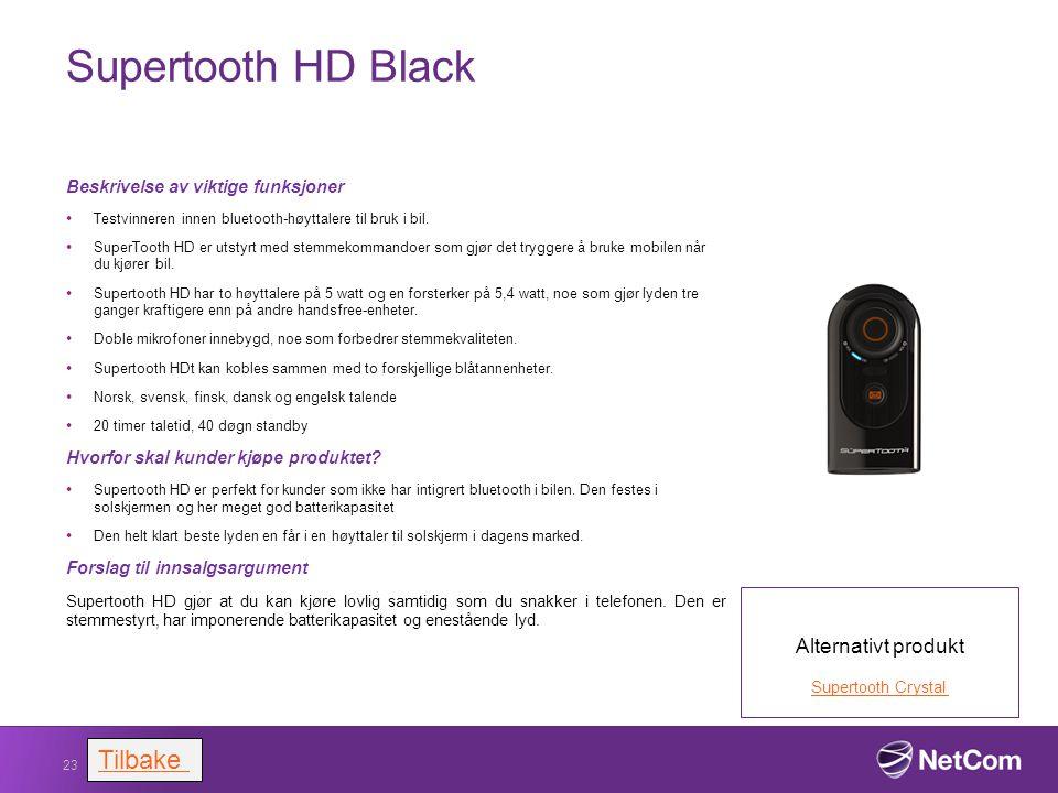 Supertooth HD Black Beskrivelse av viktige funksjoner Testvinneren innen bluetooth-høyttalere til bruk i bil. SuperTooth HD er utstyrt med stemmekomma