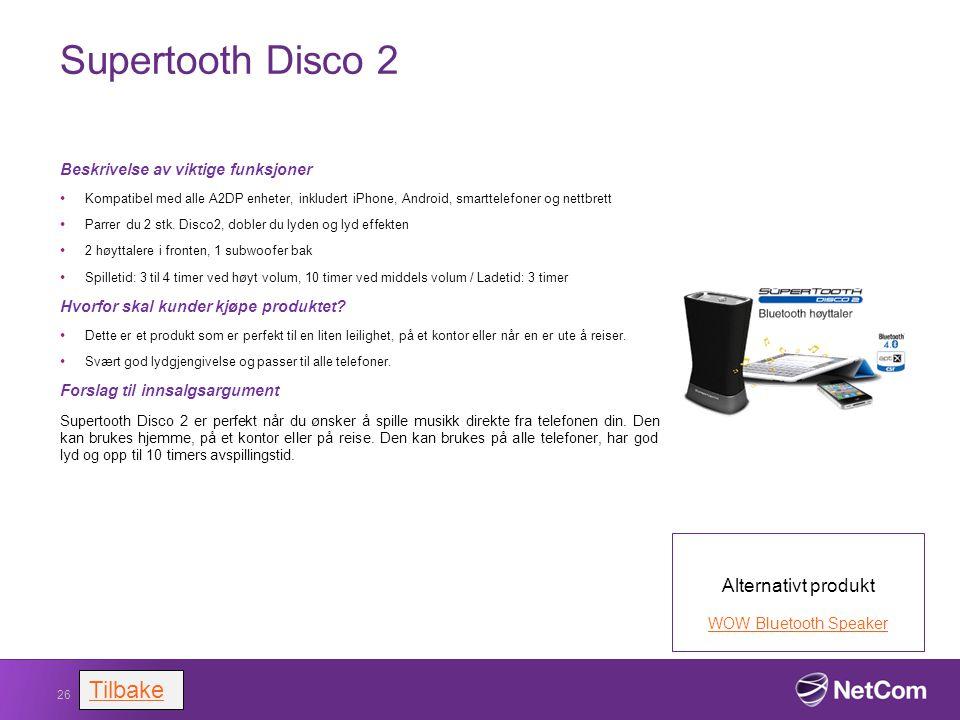 Supertooth Disco 2 Beskrivelse av viktige funksjoner Kompatibel med alle A2DP enheter, inkludert iPhone, Android, smarttelefoner og nettbrett Parrer d