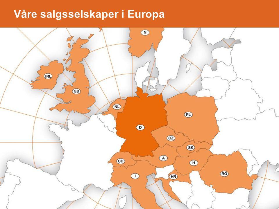 Våre salgsselskaper i Europa- in Europa