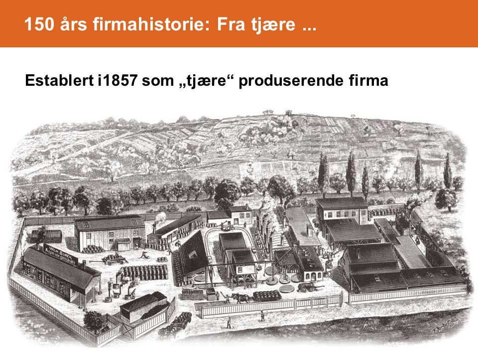 """150 års firmahistorie: Fra tjære... Establert i1857 som """"tjære produserende firma"""