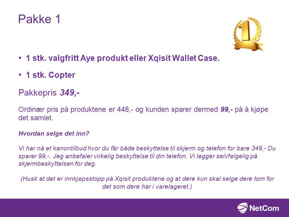 Pakke 1 1 stk. valgfritt Aye produkt eller Xqisit Wallet Case.