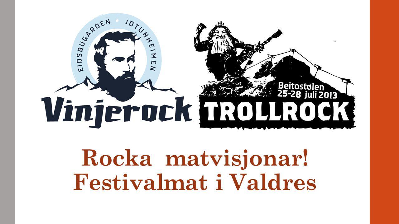 Lokalmat Lokale produsenter = mykje jobb Aner ikkje dimensjoner på festivaler Endringer i logistikk Mykje oppfølging