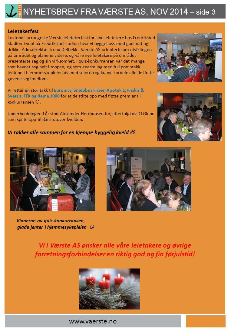 Leietakerfest I oktober arrangerte Værste leietakerfest for sine leietakere hos Fredrikstad Stadion Event på Fredrikstad stadion hvor vi hygget oss me