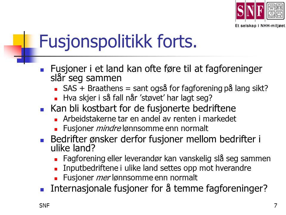SNF8 Tema 3: Deregulering Norsk luftfart deregulert i april 1994 Ble det konkurranse, eller ikke ….