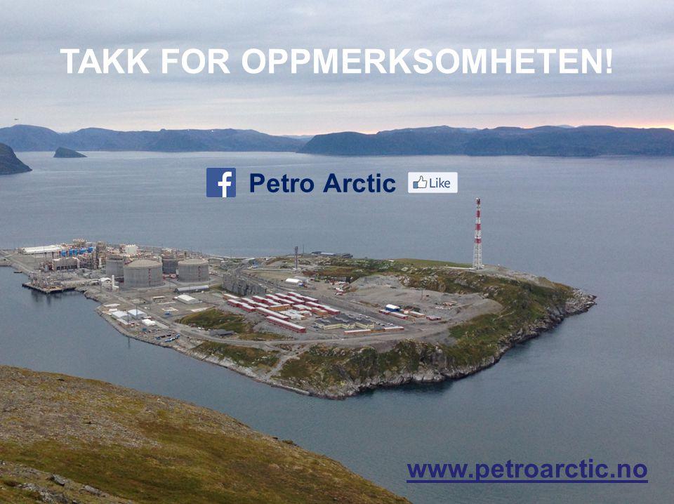 www.petroarctic.no Petro Arctic TAKK FOR OPPMERKSOMHETEN!
