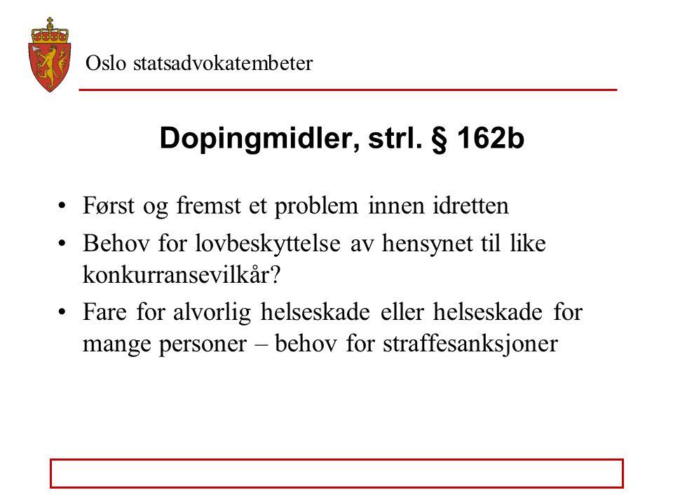 Oslo statsadvokatembeter Forelegg – de enkelte narkotikatyper Riksadvokatens rundskriv av 30. oktober 1998 med tillegg av 5. juli 2006 - Heroin, amfet