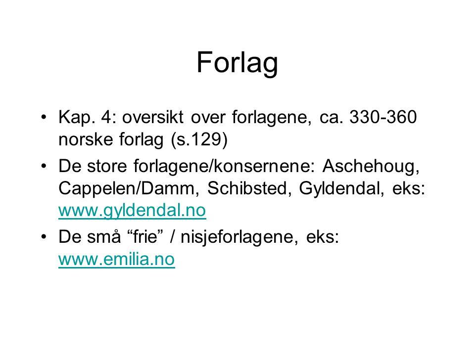 Forlag Kap. 4: oversikt over forlagene, ca.