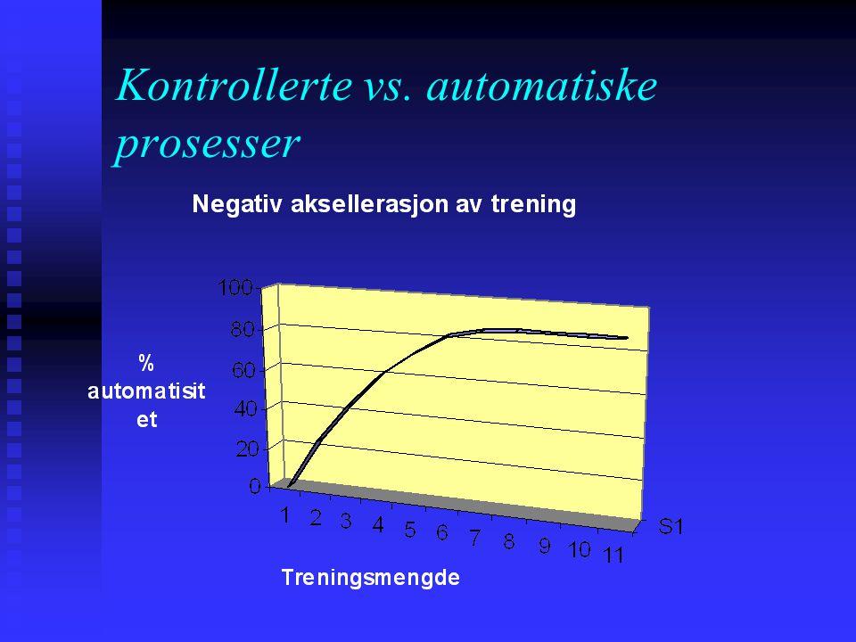 Kontrollerte vs. automatiske prosesser Det kan se ut som om Logans instance-teori best forklarer spesifikke responser til spesifikke stimuli (f. eks.