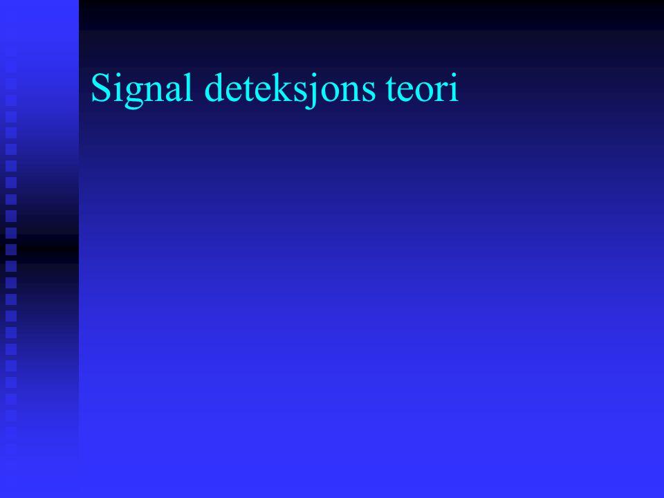 Signal deteksjons teori Eysenck's (1992) teori tar som utgangspunkt at angstens viktigste funksjon er å fasilitere tidlig deteksjon av umiddelbar fare