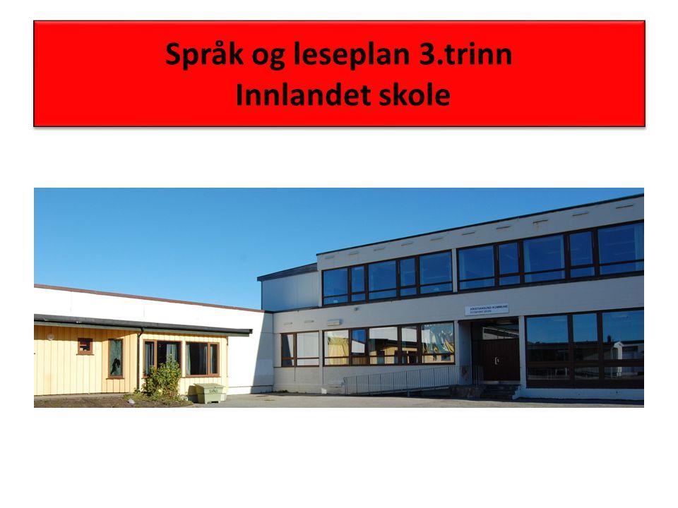 Språk og leseplan 3.trinn Innlandet skole