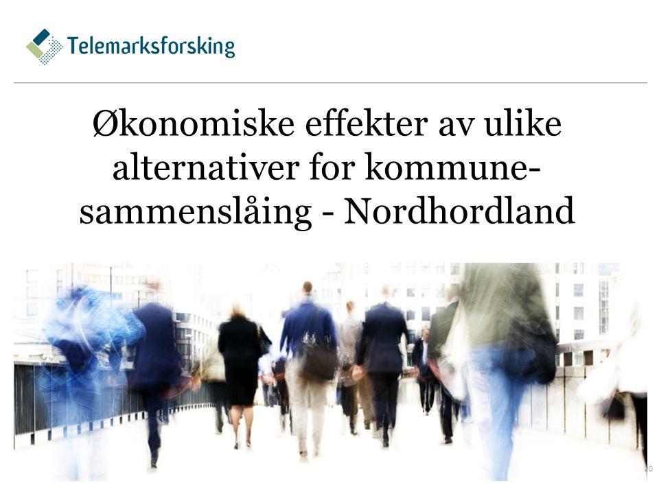 Økonomiske effekter av ulike alternativer for kommune- sammenslåing - Nordhordland 20