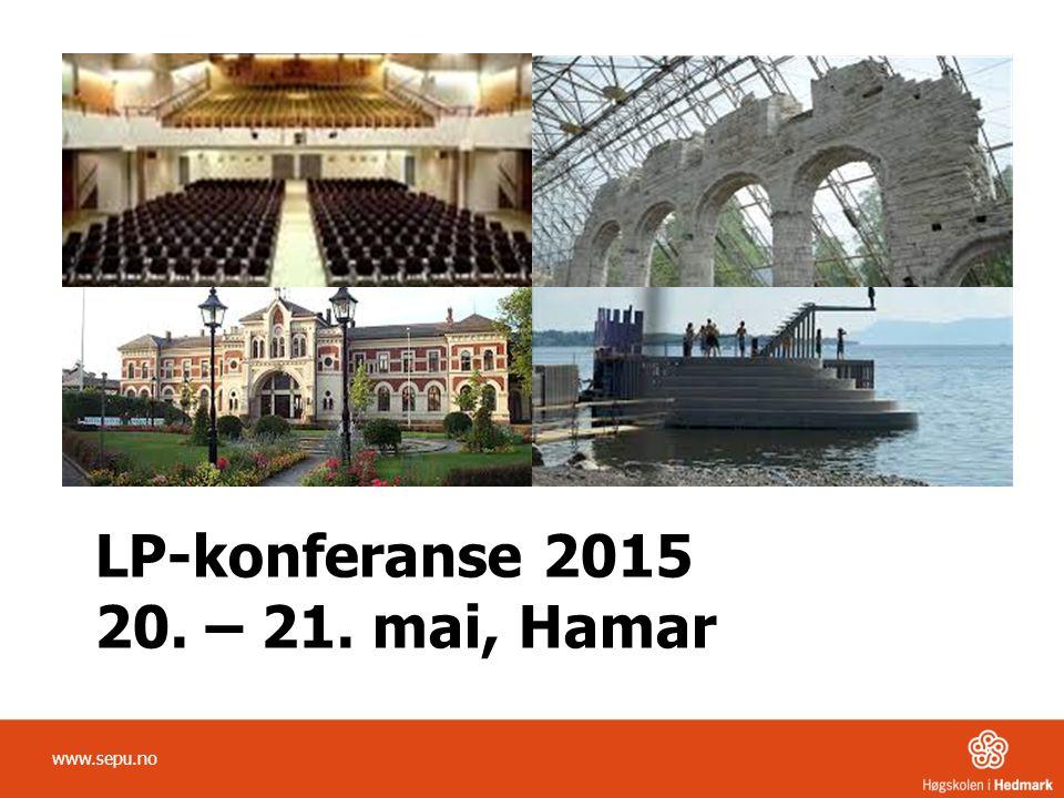 LP-konferanse 2015 20. – 21. mai, Hamar www.sepu.no