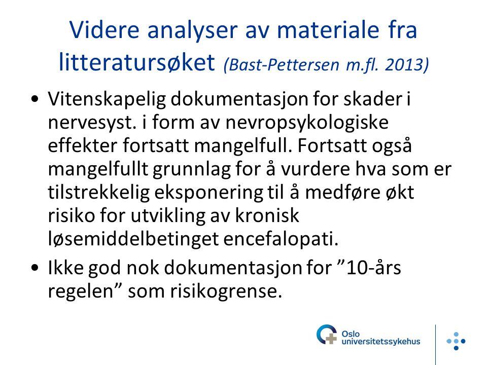 Videre analyser av materiale fra litteratursøket (Bast-Pettersen m.fl. 2013) Vitenskapelig dokumentasjon for skader i nervesyst. i form av nevropsykol