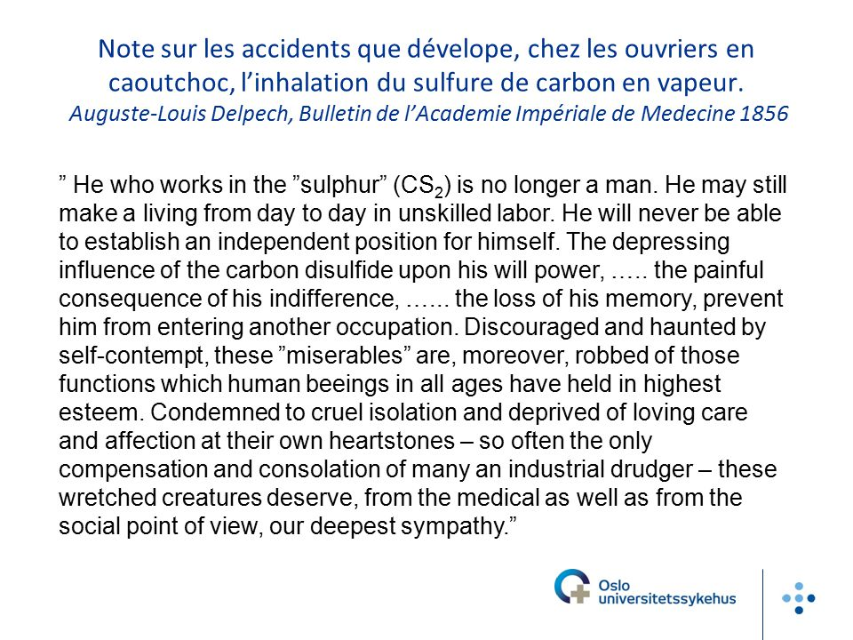 Note sur les accidents que dévelope, chez les ouvriers en caoutchoc, l'inhalation du sulfure de carbon en vapeur. Auguste-Louis Delpech, Bulletin de l