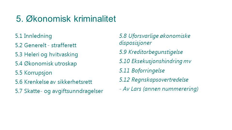 5.7 Skatte- og avgiftsunndragelser Skattesvik – strl.