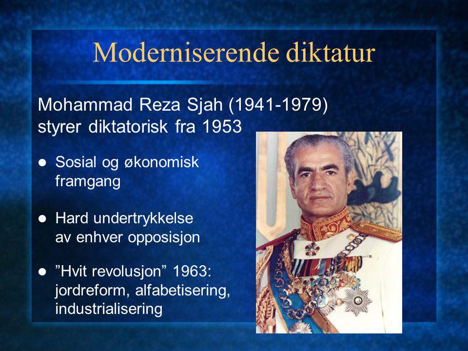 Moderniserende diktatur Mohammad Reza Sjah (1941-1979) styrer diktatorisk fra 1953 Sosial og økonomisk framgang Hard undertrykkelse av enhver opposisjon Hvit revolusjon 1963: jordreform, alfabetisering, industrialisering