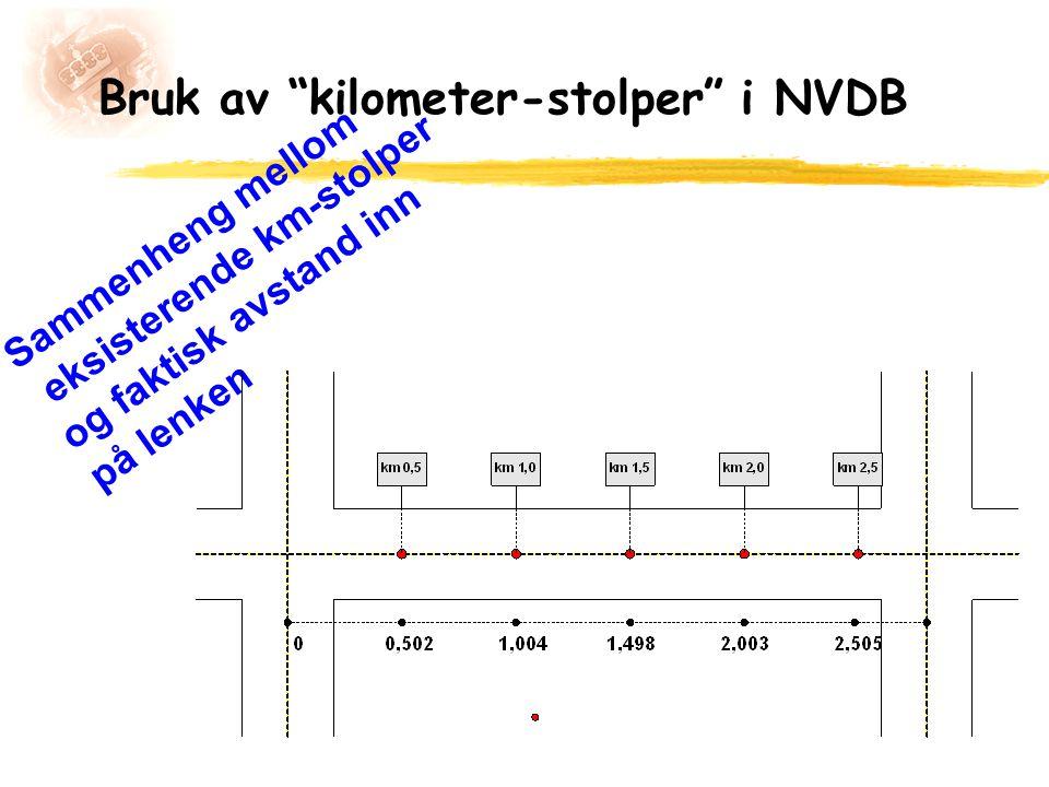 """Bruk av """"kilometer-stolper"""" i NVDB Sammenheng mellom eksisterende km-stolper og faktisk avstand inn på lenken"""