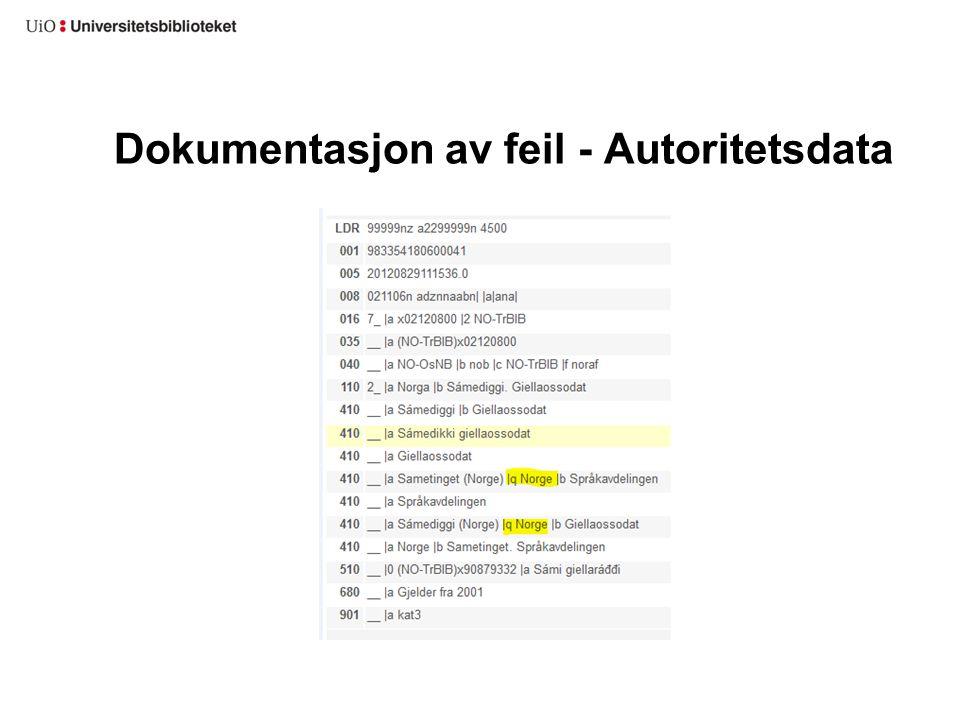 Dokumentasjon av feil - Autoritetsdata