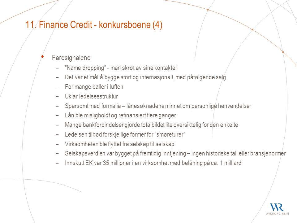 11. Finance Credit - konkursboene (4) Faresignalene –