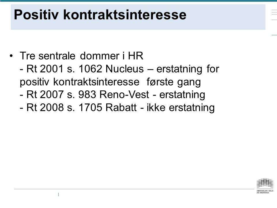 Positiv kontraktsinteresse Tre sentrale dommer i HR - Rt 2001 s.