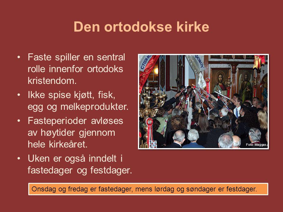 Den ortodokse kirke Faste spiller en sentral rolle innenfor ortodoks kristendom.