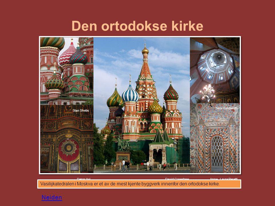 Den ortodokse kirke Vasilijkatedralen i Moskva er et av de mest kjente byggverk innenfor den ortodokse kirke.