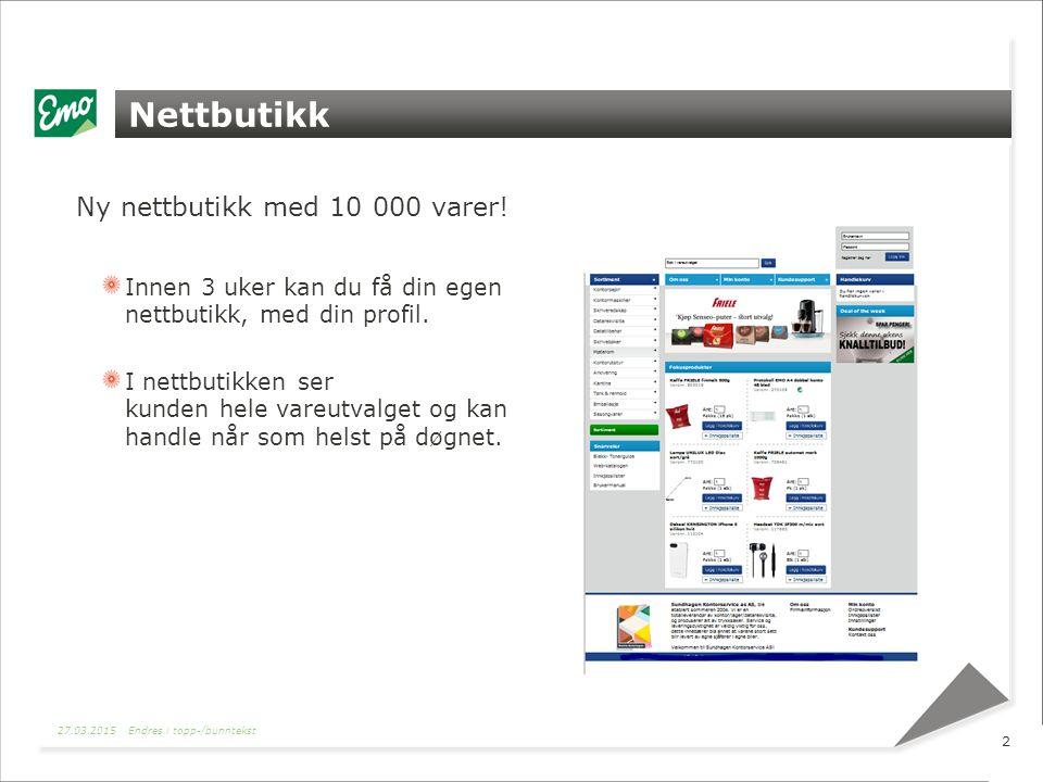 Nettbutikk Ny nettbutikk med 10 000 varer.