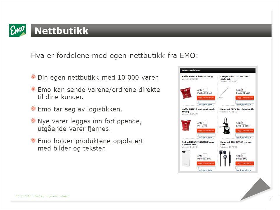 Nettbutikk Hva er fordelene med egen nettbutikk fra EMO: Din egen nettbutikk med 10 000 varer.