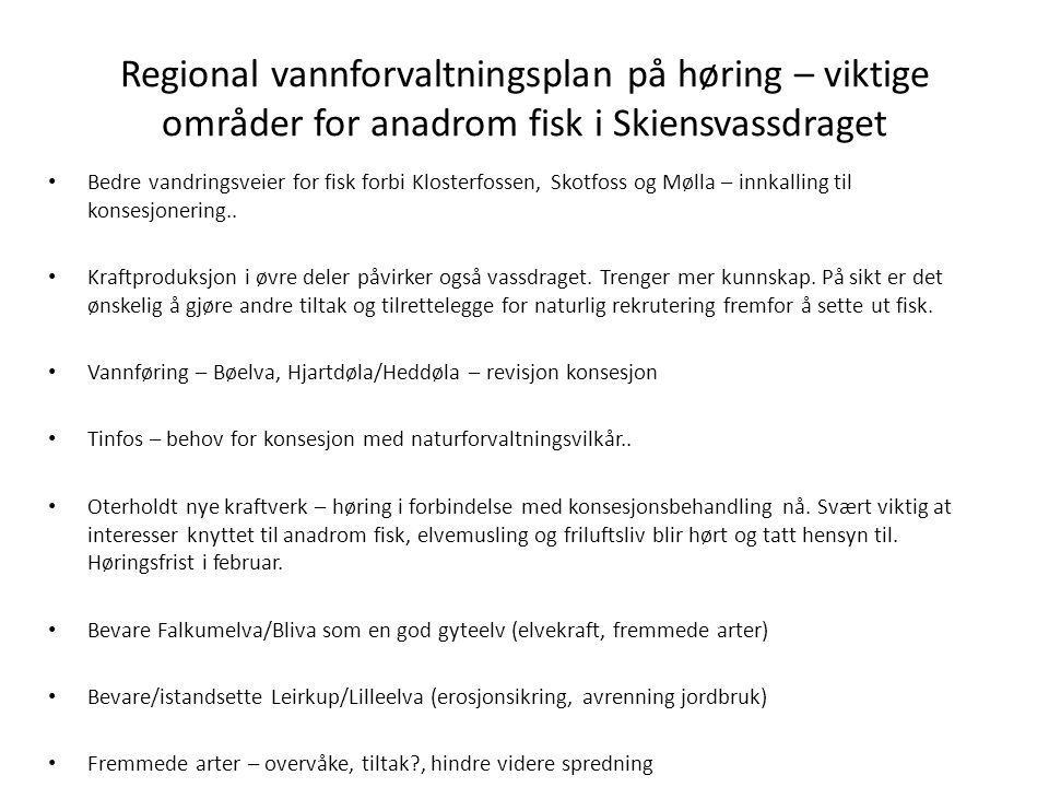 Regional vannforvaltningsplan på høring – viktige områder for anadrom fisk i Skiensvassdraget Bedre vandringsveier for fisk forbi Klosterfossen, Skotf