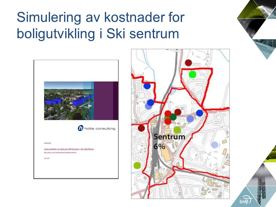 Simulering av kostnader for boligutvikling i Ski sentrum