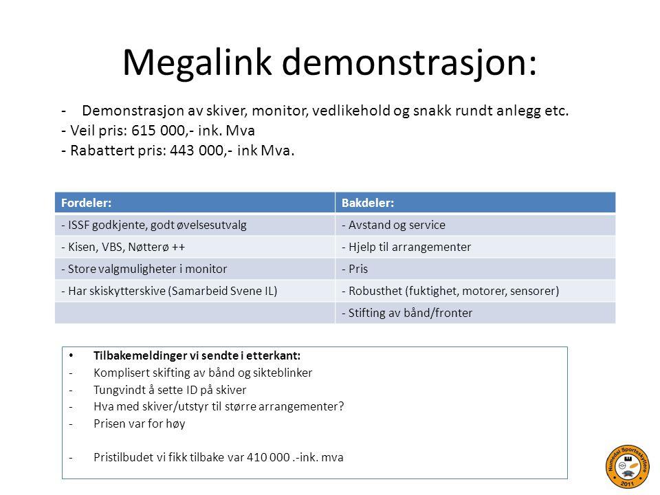 Megalink demonstrasjon: Tilbakemeldinger vi sendte i etterkant: -Komplisert skifting av bånd og sikteblinker -Tungvindt å sette ID på skiver -Hva med