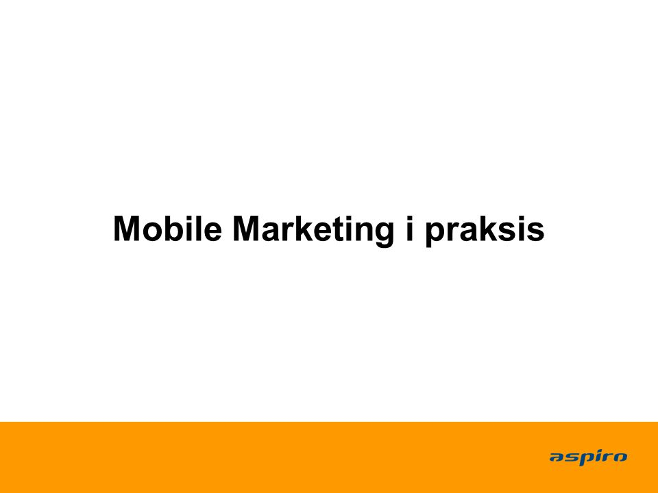 Mobile Marketing i praksis