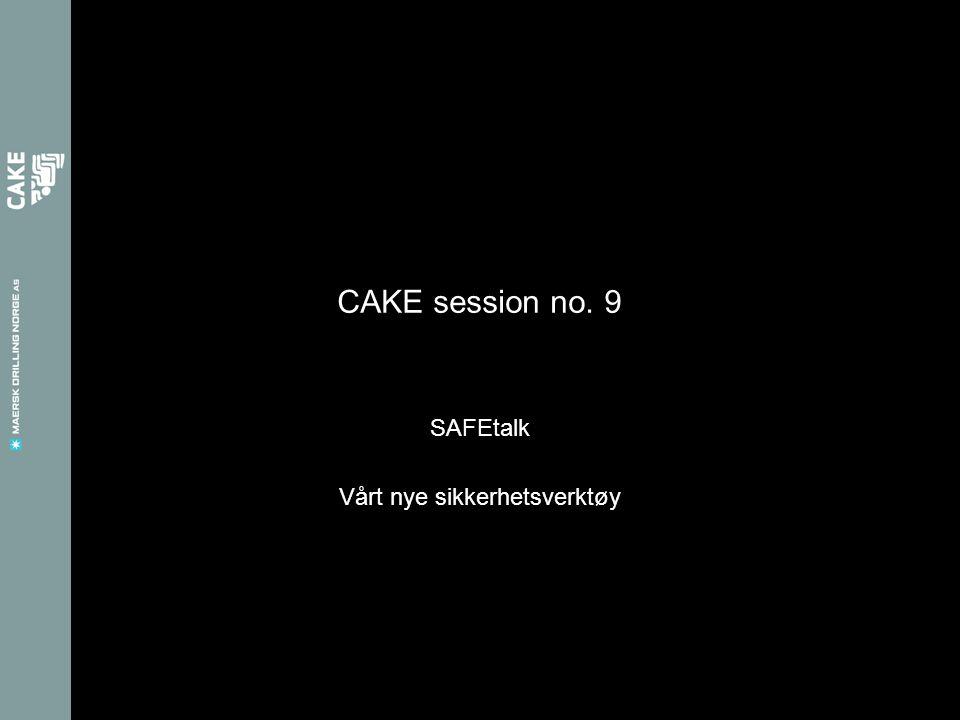 CAKE session no. 9 SAFEtalk Vårt nye sikkerhetsverktøy