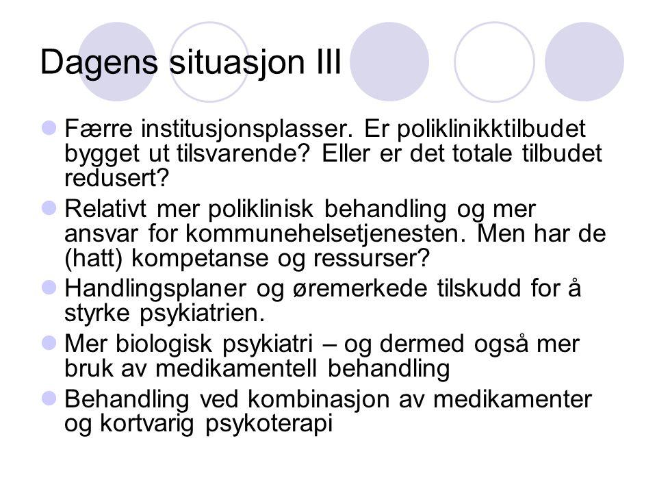 Medikamentell behandling Nevroleptika (ikke narkotiske stoffer)  Uspesifikk sedativ-hypnotisk virkning (kommer først), spesifikk dempende virkning, antipsykotisk virkning.