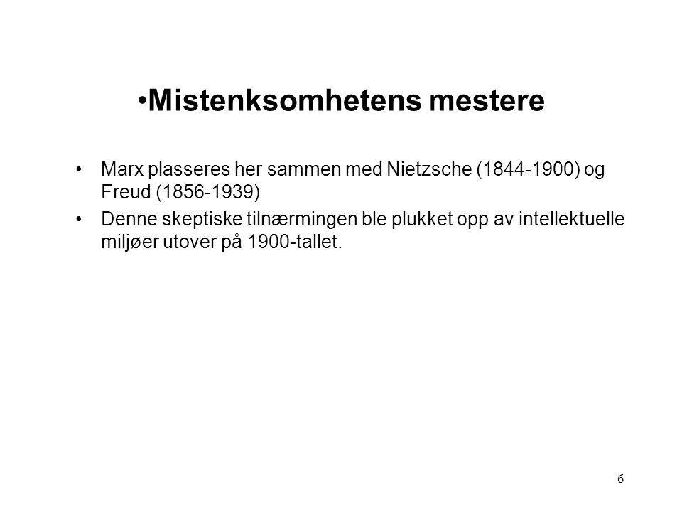 7 Weber: modernitet som rasjonalisering (Mc Carthy) Weber uenig Marx vedr.