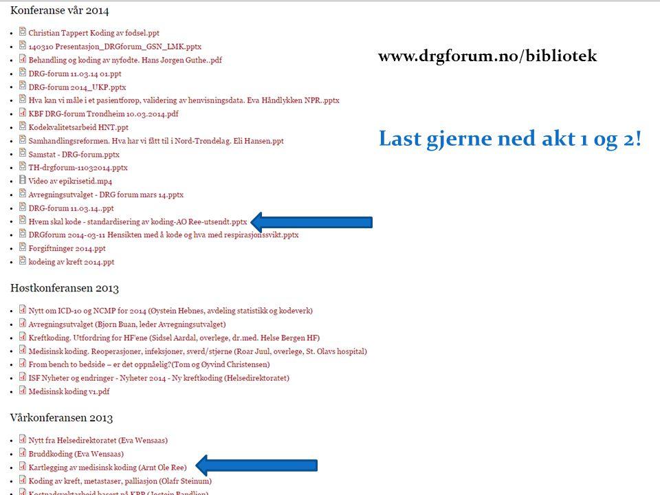 www.drgforum.no/bibliotek Last gjerne ned akt 1 0g 2! og