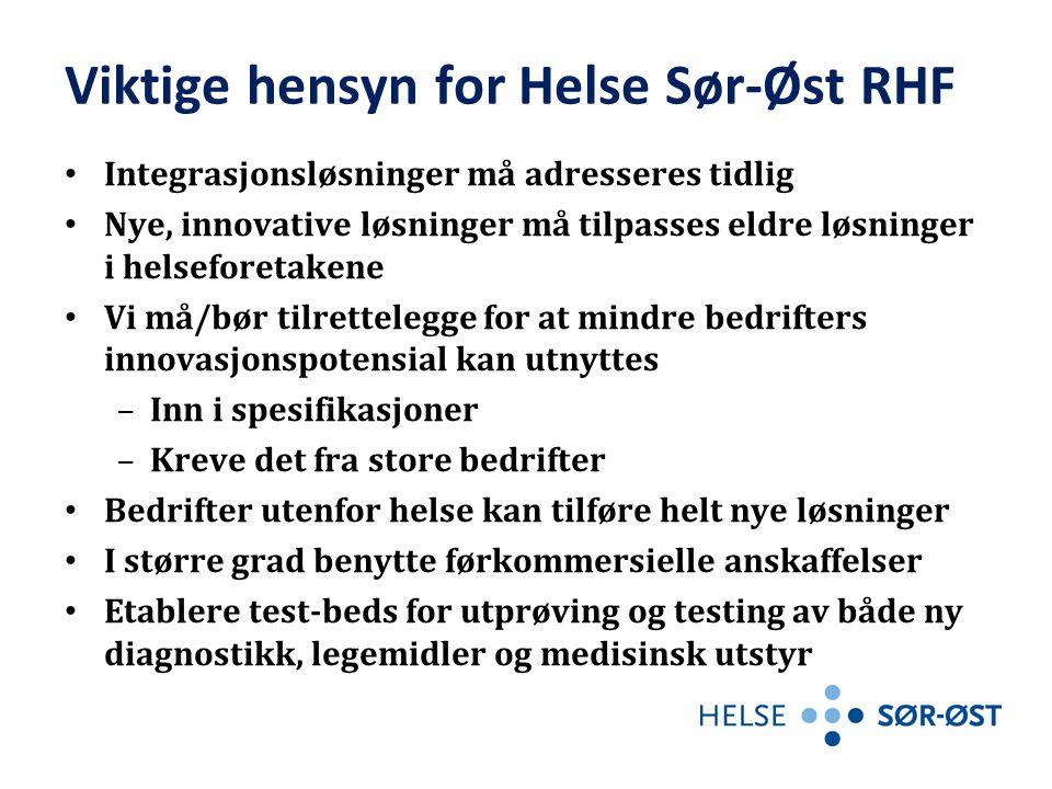Viktige hensyn for Helse Sør-Øst RHF Integrasjonsløsninger må adresseres tidlig Nye, innovative løsninger må tilpasses eldre løsninger i helseforetake
