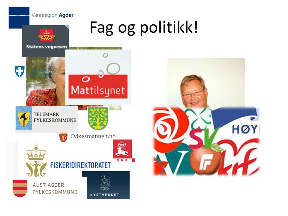 Fag og politikk!