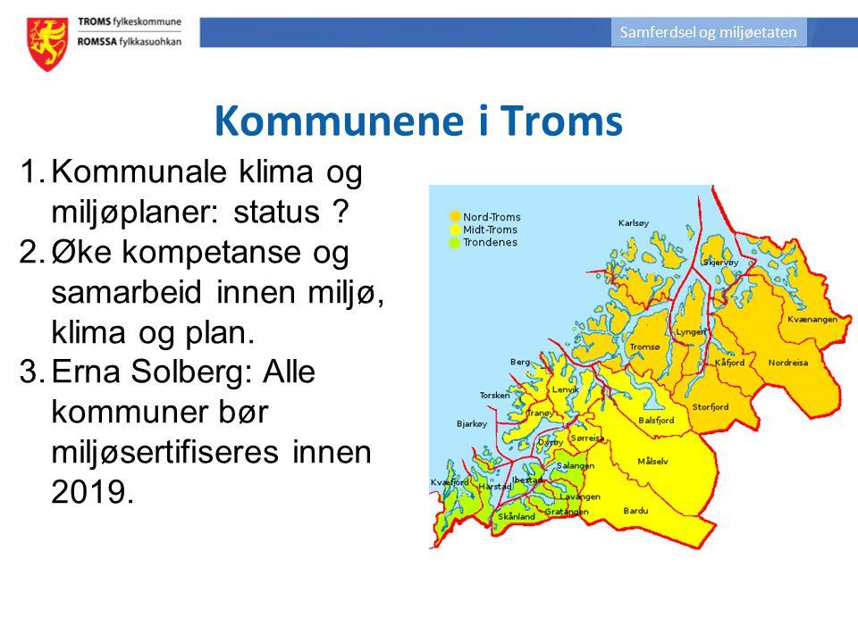 1.Kommunale klima og miljøplaner: status ? 2.Øke kompetanse og samarbeid innen miljø, klima og plan. 3.Erna Solberg: Alle kommuner bør miljøsertifiser