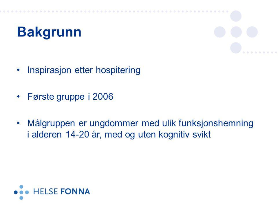 Inspirasjon etter hospitering Første gruppe i 2006 Målgruppen er ungdommer med ulik funksjonshemning i alderen 14-20 år, med og uten kognitiv svikt Bakgrunn