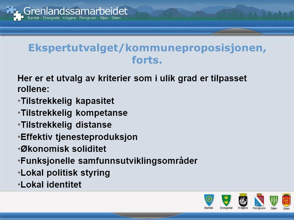 Ekspertutvalget/kommuneproposisjonen, forts.