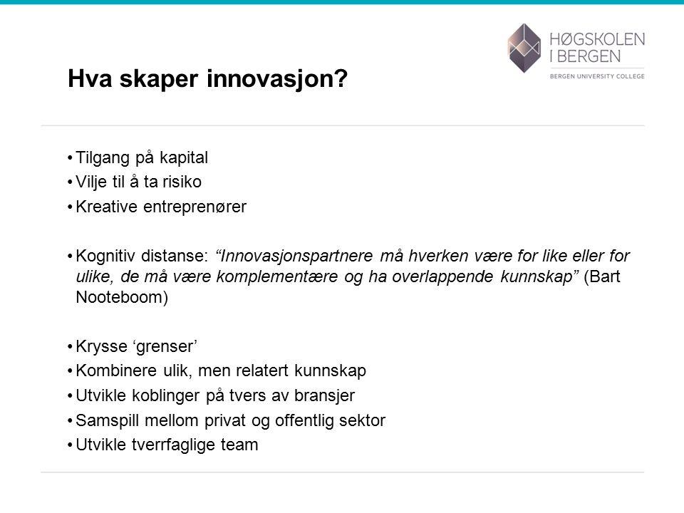 Hva skaper innovasjon.